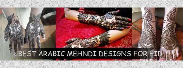 Latest Arabic Mehndi Designs For EID Festival 2016