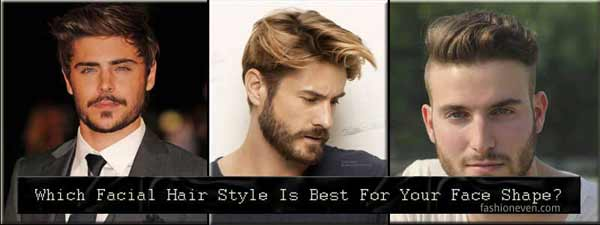 Which Facial Hair Style Is Best For Your Face Shape?