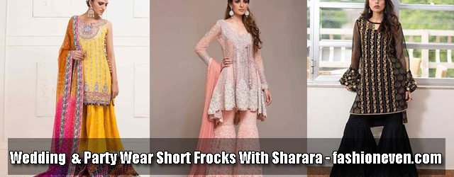 latest wedding and party wear short shirts and frock designs with sharara and trouser 2017