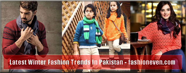 latest new winter fashion for men women and kids latest winter fashion accessories trend 2017 2018 in Pakistan