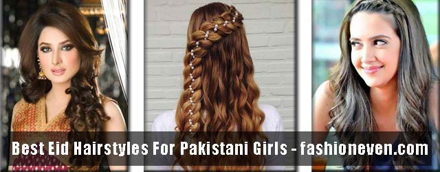 Simple Eid Hairstyles 2017 For Pakistani Girls