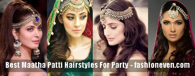Matha Patti And Mang Tikka Hairstyles For Party 2018