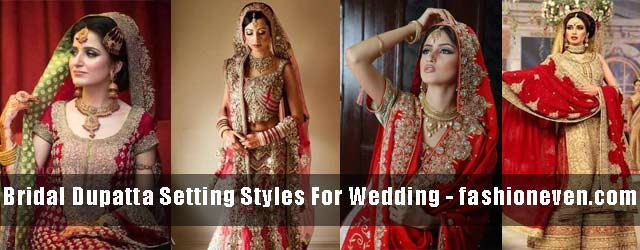 Best Bridal Dupatta Styles For Wedding In 2018
