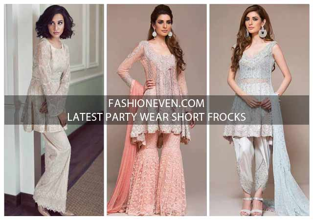 Latest Party Wear Short Frock Designs In 2019