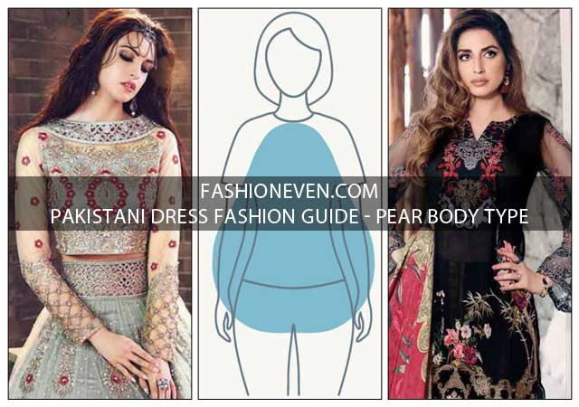 Latest Pakistani dress fashion guide for pear body type