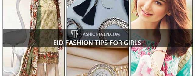 Latest Eid fashion tips for girls in Pakistan