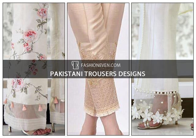 Beautiful and latest trousers designs in Pakistan