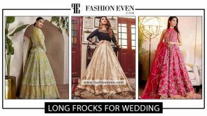 Wedding long frocks pishwas anarkali and open front